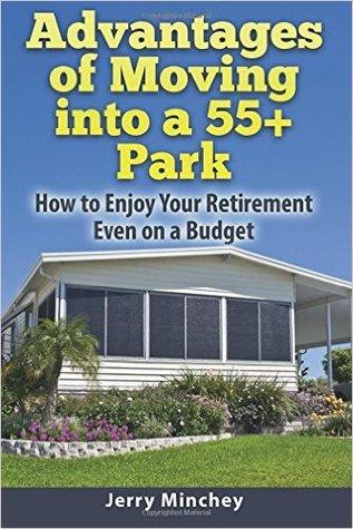 Ventajas de moverse en un parque de 55+: Cómo disfrutar de su jubilación incluso en un presupuesto