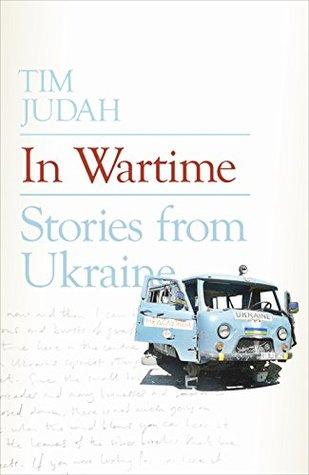 En tiempo de guerra: Historias de Ucrania