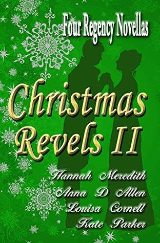 Navidad Revels II: Cuatro Regency Novellas