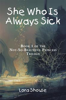 Ella que está siempre enferma