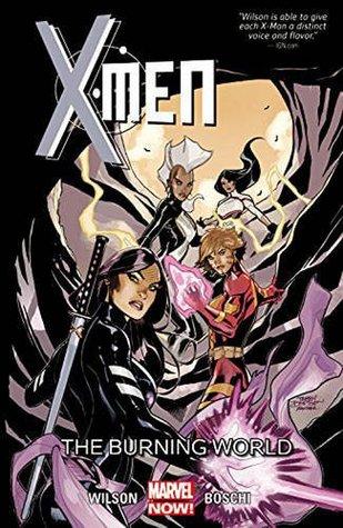 X-Men, Volumen 5: El mundo ardiente