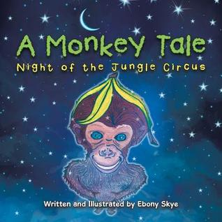 Un cuento de monos: Noche del circo de la selva