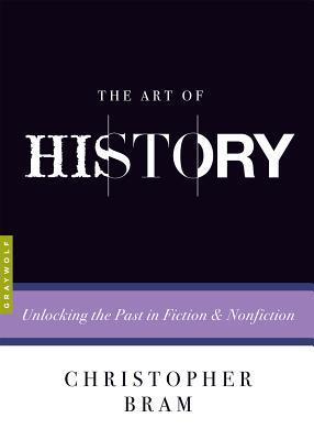 El arte de la historia: Liberar el pasado en ficción y no ficción