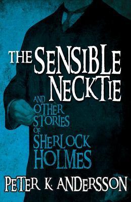 La Corbata Sensible y Otras Historias de Sherlock Holmes