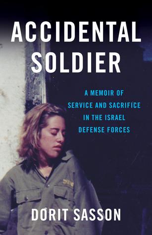 Soldado Accidental: Una Memoria de Servicio y Sacrificio en las Fuerzas de Defensa de Israel