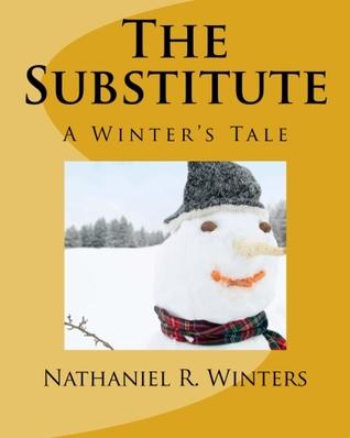 El sustituto: un cuento de vacaciones de invierno