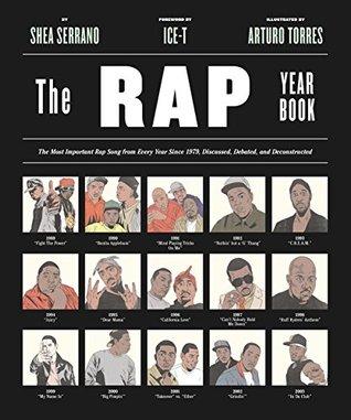 El Rap Year Book: La canción de rap más importante de todos los años desde 1979, discutido, debatido y desconstruido