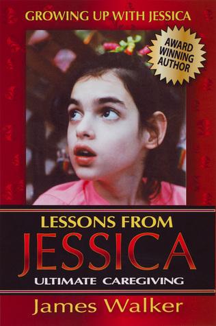 Lecciones de Jessica: Ultimate Caregiving (Creciendo con Jessica # 2)