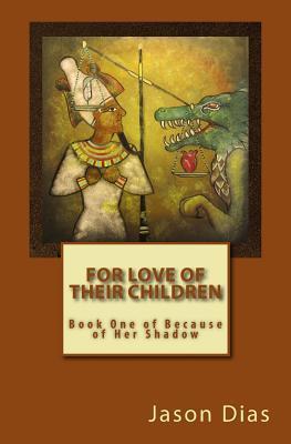 Por Amor de Sus Hijos (Debido a Su Sombra, # 1)