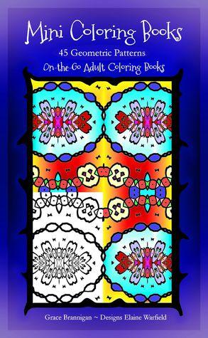Mini libros para colorear: 45 patrones geométricos (en el go libros para colorear adultos 4)