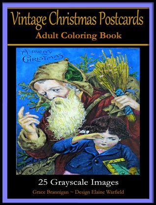 Postal de la Navidad del vintage Libro de colorante adulto: 25 imágenes del Grayscale