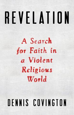 Revelación: Una búsqueda de la fe en un mundo religioso violento