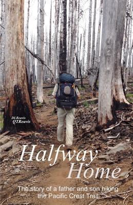 Halfway Home - La historia de un padre e hijo que caminan por el Pacific Crest Trail