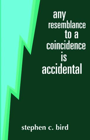Cualquier semejanza a una coincidencia es accidental