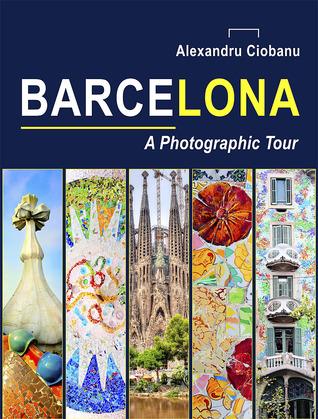 Barcelona: Un viaje fotográfico