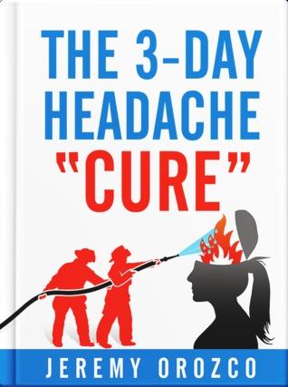 El dolor de cabeza de 3 días