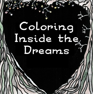Coloring Inside the Dreams: Dibujos para colorear y Haiku