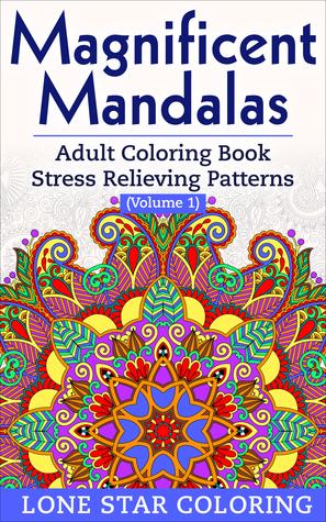 Magnífico Mandalas Libro para colorear adulto Estres para aliviar los patrones (Volumen 1)