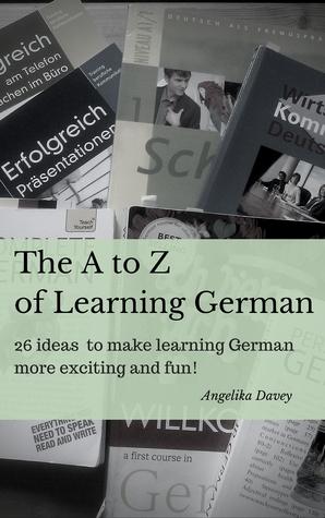 La A a la Z de Aprendizaje Alemán: ¡26 ideas para que el aprendizaje de alemán sea más emocionante y divertido!