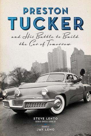 Preston Tucker y su batalla para construir el coche del mañana