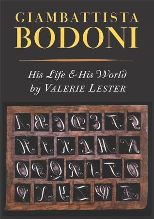 Giambattista Bodoni: su vida y su mundo