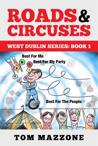 Roads & Circuses (West Dublin Series: Libro 1)