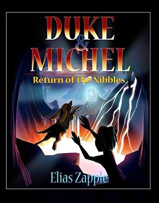 Duke & Michel: Regreso de los Nibbles