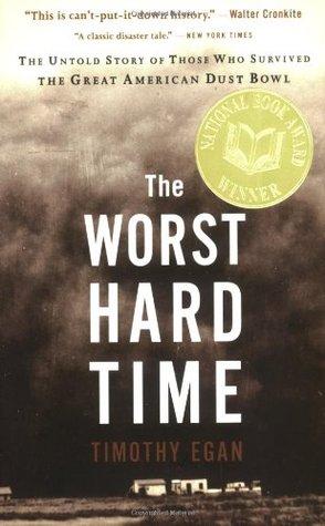 El peor momento difícil: la historia no contada de los que sobrevivieron a la Gran American Dust Bowl