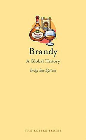 Brandy: una historia global