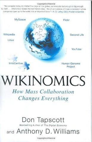 Wikinomics: Cómo la colaboración masiva cambia todo