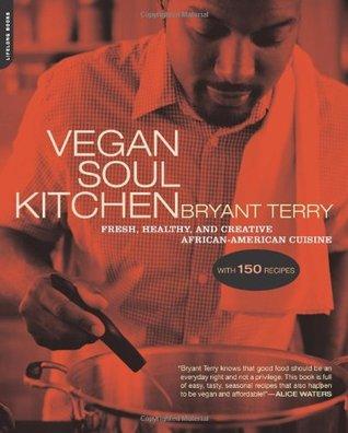 Vegan Soul Kitchen: fresco, saludable y creativa cocina afroamericana