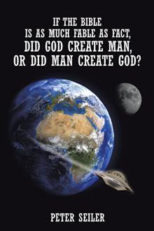 Si la Biblia es tanto Fable como Fact, ¿Dios creó al hombre o el hombre creó a Dios?