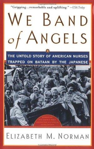 Band of Angels: La historia de las enfermeras americanas atrapadas en Bataan por los japoneses