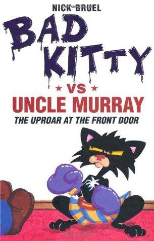Bad Kitty vs tío Murray: El malestar en la puerta principal