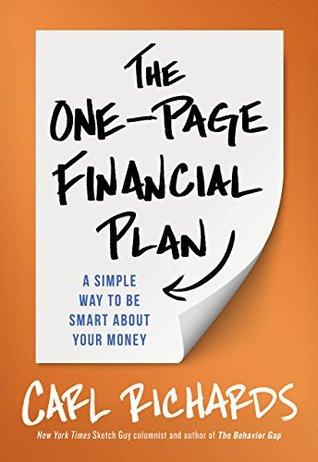El Plan Financiero de una página: Una manera simple de ser inteligente acerca de su dinero