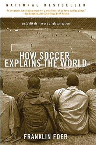 Cómo el fútbol explica el mundo