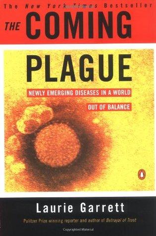 La venida de la peste: nuevas enfermedades emergentes en un mundo sin equilibrio