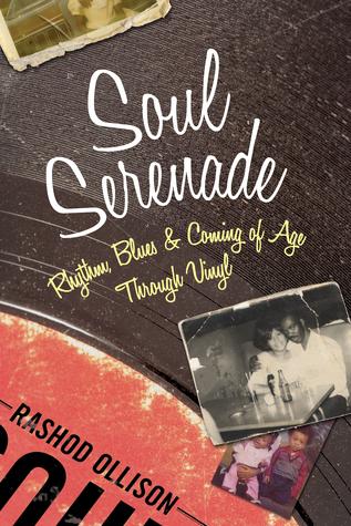 Serenata del alma: Ritmo, Blues y viniendo de la edad a través del vinilo