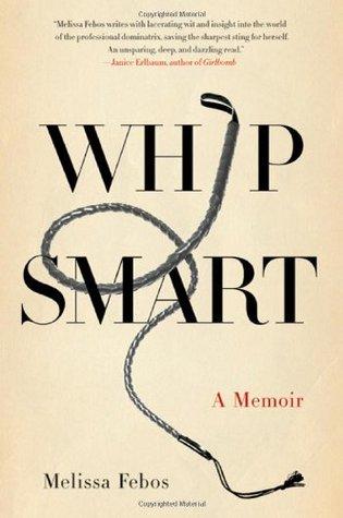 Whip Smart: Una Memoria