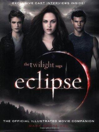 Eclipse: El compañero completo de la película ilustrada