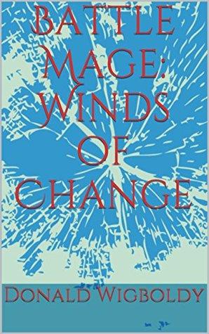 Mago de batalla: Vientos de cambio