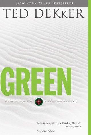 Verde: El principio y el fin