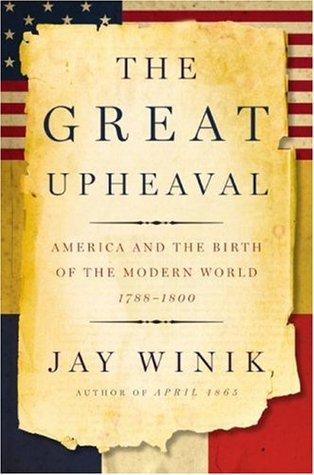 La gran agitación: América y el nacimiento del mundo moderno, 1788-1800