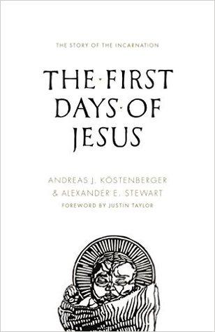 Los primeros días de Jesús: La historia de la Encarnación