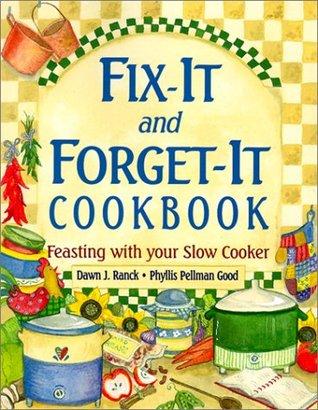 Fix-It & Forget-Se Cookbook