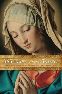 365 días con los santos: un año de sabiduría de los santos
