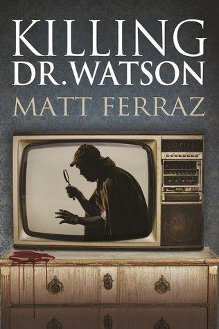 Matando al Dr. Watson