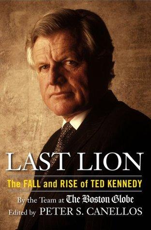 El último León: La caída y la subida de Ted Kennedy