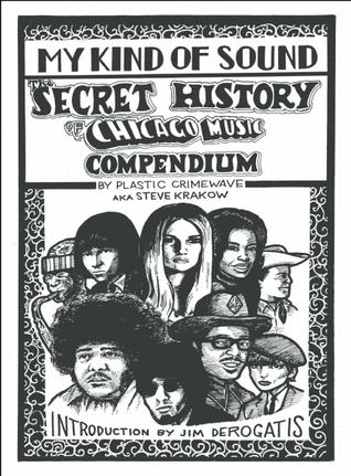 Mi clase de sonido: La historia secreta de la música de Chicago