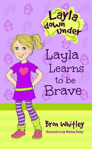 Layla Aprende a Ser Valiente (Layla Down Under # 2)
